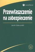 Gołaczyński Jacek - Przewłaszczenie na zabezpieczenie