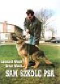 Wach Leonard, Wach Artur - Sam szkolę psa