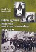 Deszczyński Marek Piotr - Ostatni egzamin Wojsko Polskie wobec kryzysu czechosłowackiego 1938-1939