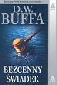 Buffa D.W. - Bezcenny świadek