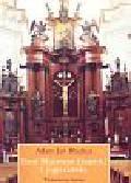 Błachut Adam Jan - Brat Mateusz Osiecki i jego dzieło