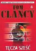 Clancy Tom - Tęcza sześć