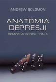 Solomon Andrew - Anatomia depresji Demon w środku dnia