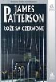 Patterson James - Róże są czerwone
