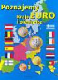 Poznajemy Euro - kraje i pieniądze