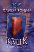 Bischoff David - Kruk Słowo kruka