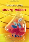 Shem Samuel - Mount Misery