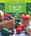 Kotter Engelbert - Z ogrodu do kuchni