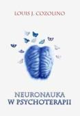 Cozolino Louis J. - Neuronauka w psychoterapii