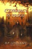 Lovecraft H.P., Derleth August - Czyhający w progu