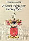 Kozaczka Marian - Poczet Ordynatów Zamoyskich
