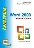 Łuszczyk Ewa, Kopertowska Mirosława - Word 2003 wersja polska