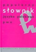 Elżbieta Sobol - Popularny słownik języka polskiego PWN