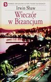 Shaw Irwin - Wieczór w Bizancjum
