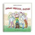 Suwalska Dorota - Znowu kręcisz Zuźka