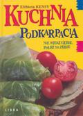 Kensy Elżbieta - Kuchnia Podkarpacia