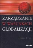 Penc Józef - Zarządzanie w warunkach globalizacji /Difin/