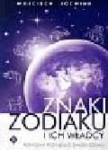 Jóźwiak Wojciech - Znaki zodiaku i ich władcy