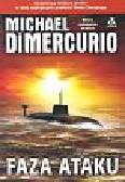 Dimercurio Michael - Faza ataku
