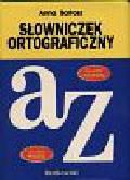 Bartosz Anna - W pigułce-słowniczek ortograficzny