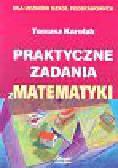 Karolak Tomasz - Praktyczne zadania z matematyki