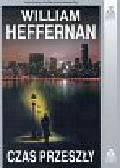 Heffernan William - Czas przeszły