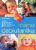 Bacus Anne - Mama debiutantka