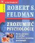 Feldman Robert S. - Zrozumieć psychologię