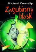 Connelly Michael - Zagubiony blask