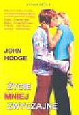 Hodge John - Życie mniej zwyczajne