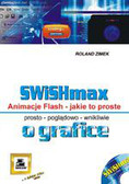 Zimek Roland - SWiSHmax! Animacje flash Jakie to proste