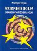 Bryksa Przemysław - Wstąpienie do UE