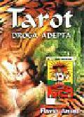 Anusz Flavio - Tarot-droga adepta