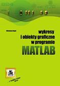 Wiesława Regel - Wykresy i obiekty graficzne w MATLAB