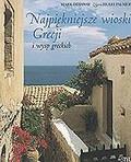Ottaway Mark - Najpiękniejsze wioski Grecji i wysp greckich