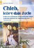 Buhleier Karlheinz - Chleb który daje życie