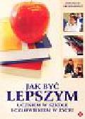 Brześkiewicz Zbyszek - Jak być lepszym uczniem w szkole i człowiekiem w życiu
