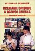 Rau Krystyna, Chodoń Irena - Ocenianie opisowe a rozwój dziecka