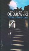 Odojewski Włodzimierz - Czas odwrócony