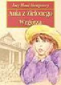 Montgomery Lucy Maud - Ania z Zielonego Wzgórza
