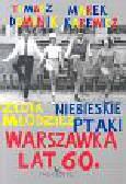 Marek Tomasz, Karewicz Dominik - Warszawka lat 60