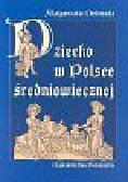 Delimata Małgorzata - Dziecko w Polsce średniowiecznej