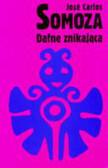 Somoza Jose Carlos - Dafne znikająca