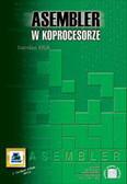 Kruk Stanisław - Asembler w koprocesorze