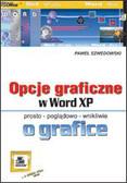 Szwedowski Paweł - Opcje graficzne w Word XP