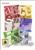 Jarzina Jacek - Tajniki typografii dla każdego