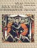 Hooper Nicholas, Bennett Matthew - Atlas sztuki wojennej w średniowieczu 768-1487