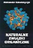 Kołodziejczyk Aleksander - Naturalne związki organiczne