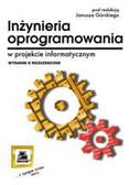 Janusz Górski - Inżynieria oprogramowania w projekcie informatycznym