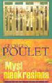 Poulet Georges - Myśl nieokreślona